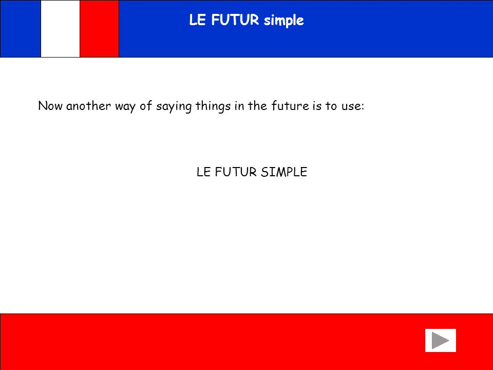 Extension: Le futur