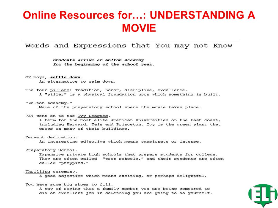 Online Resources for…: MOVIE GUIDES www.eslnotes.com/synopses.html