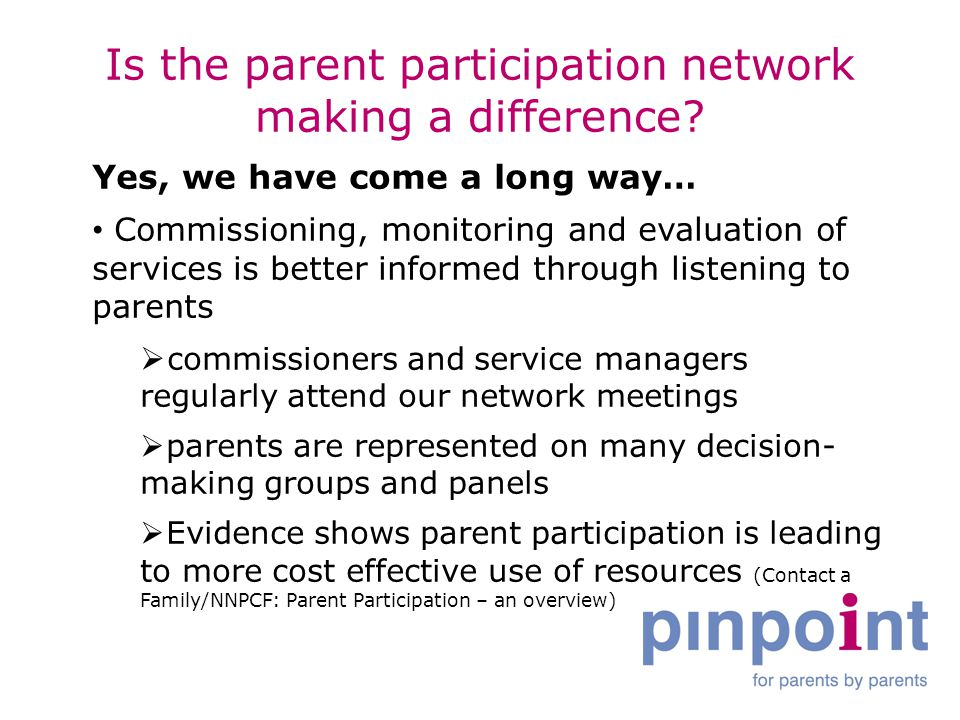 Is the parent participation network making a difference.