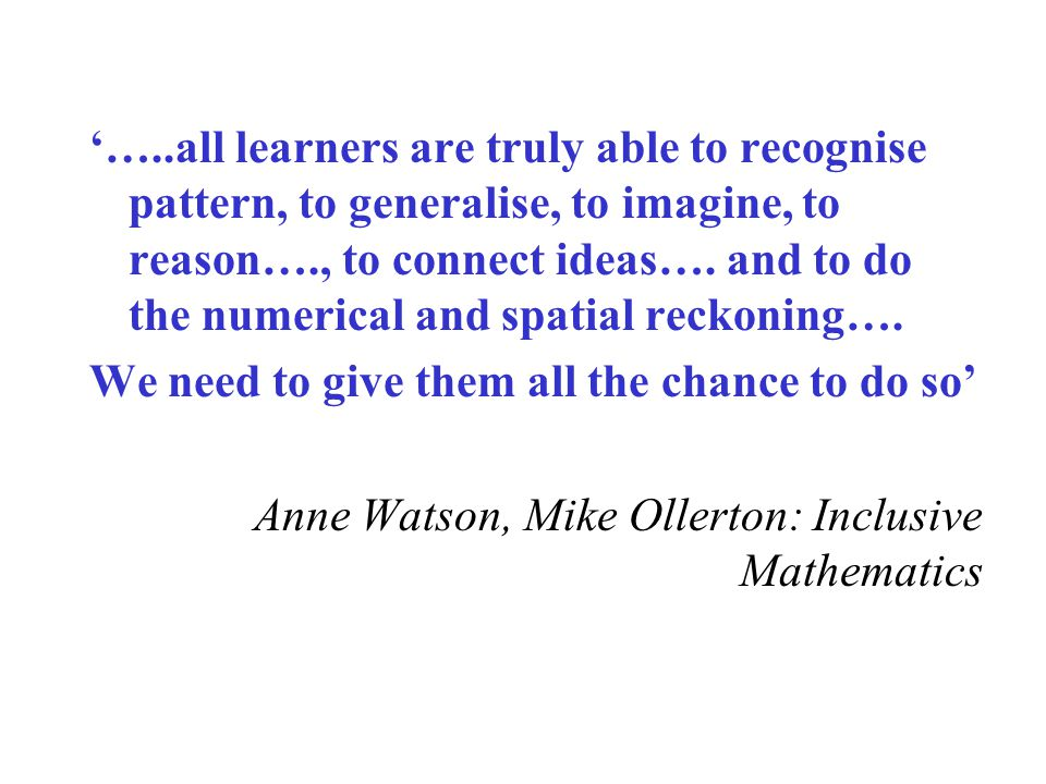 'Simply because a teacher is teaching does not necessarily guarantee that a child is learning …….