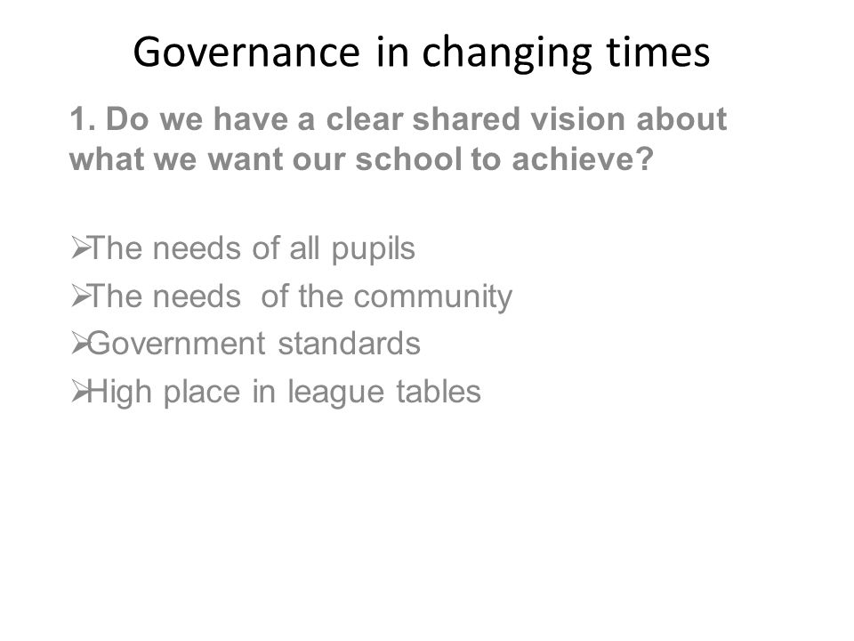 Governance in changing times 1.