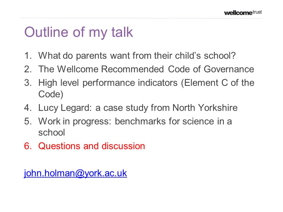 Outline of my talk 1.What do parents want from their child's school.