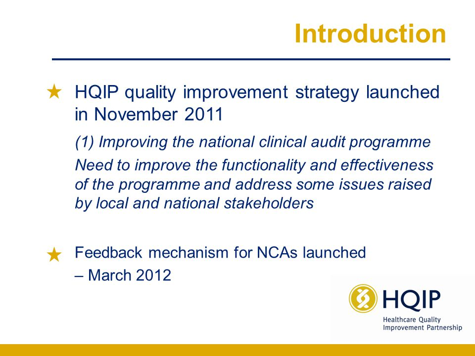 What the system is designed for Highlighting examples of good practice within national clinical audit projects Making constructive suggestions for improvement to projects within the Quality Accounts list Highlighting ongoing or unresolved issues