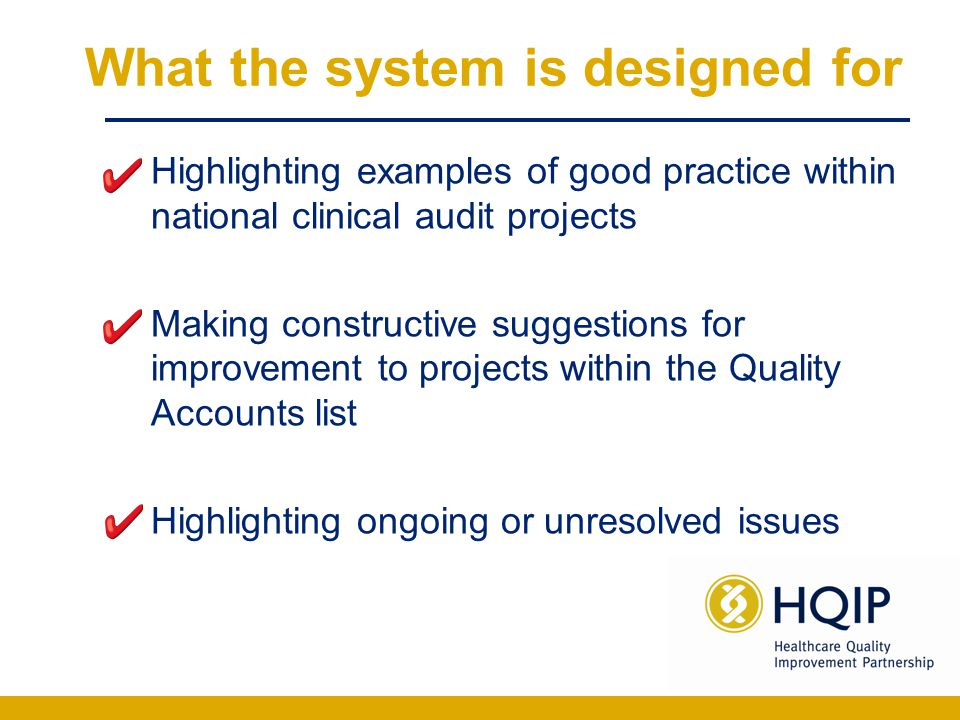 What the system is not designed for Technical issues in relation to projects (these should be addressed to the relevant provider) Projects with national coverage which do not appear in the Quality Accounts list