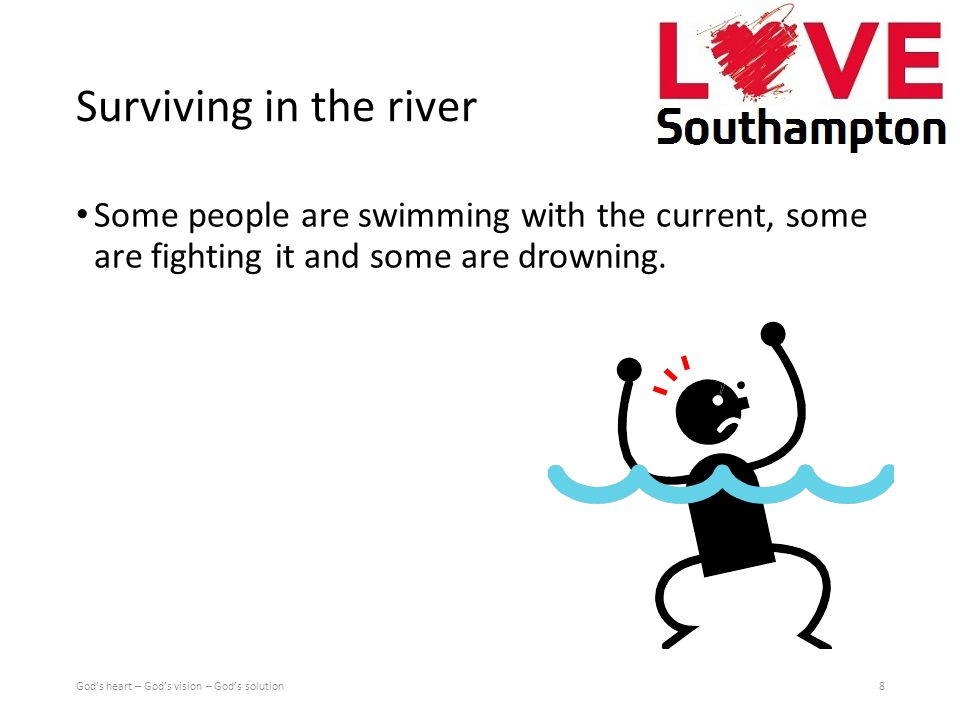 Help We throw our ropes into the water and help people to a place of safety We are asking why they were in the river to begin with We go upstream and look.