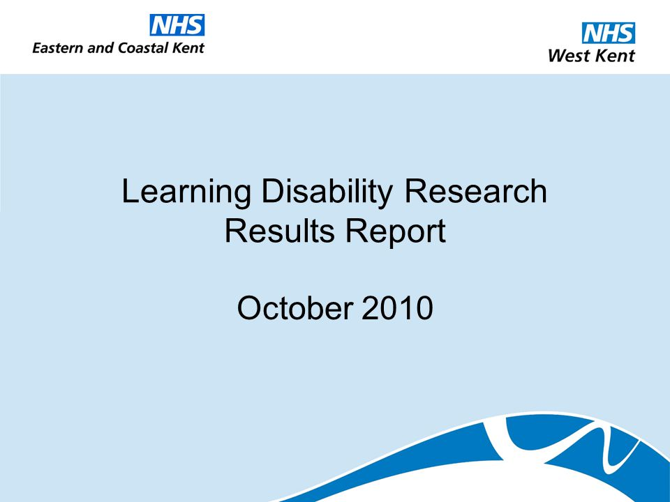 Learning Disability Research Results Report October 2010