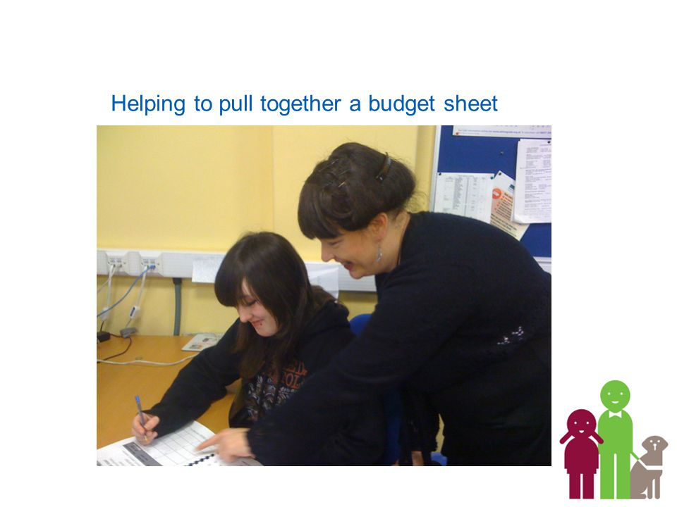 Helping to pull together a budget sheet