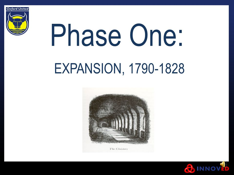 Phase One: EXPANSION, 1790-1828