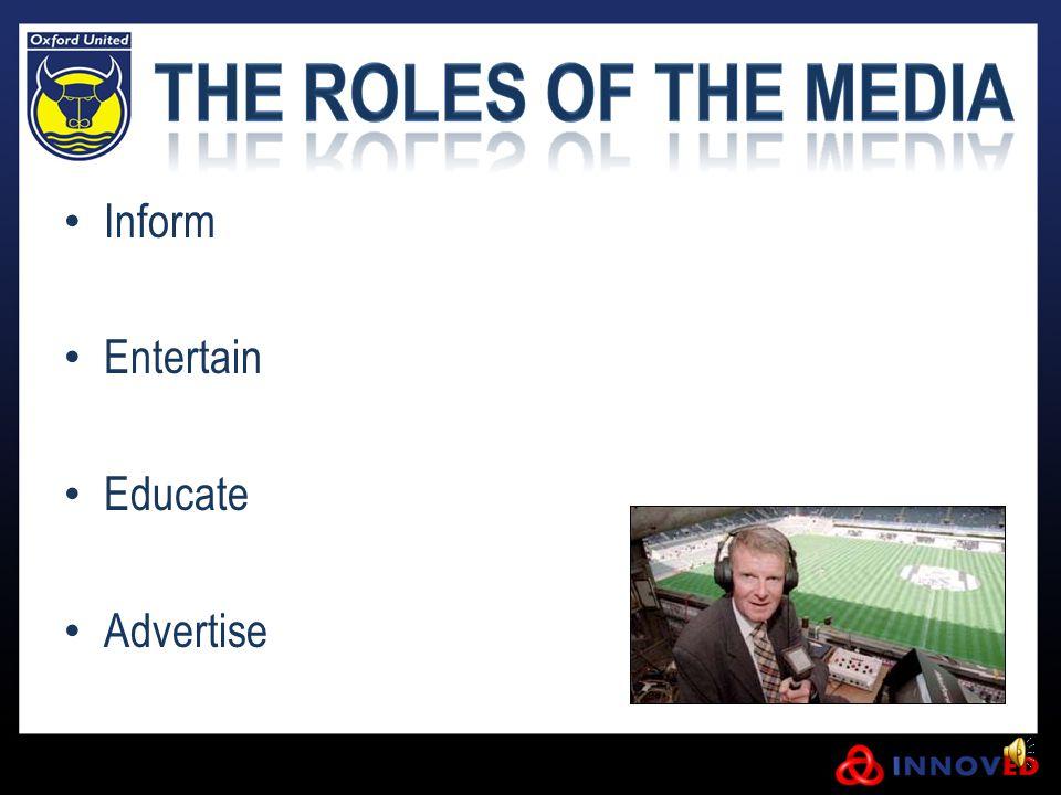 Inform Entertain Educate Advertise