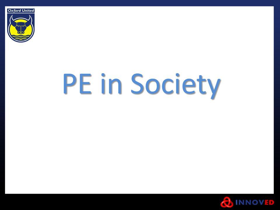 PE in Society