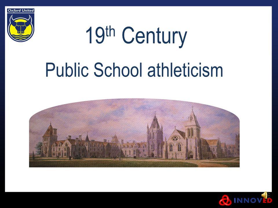19 th Century Public School athleticism