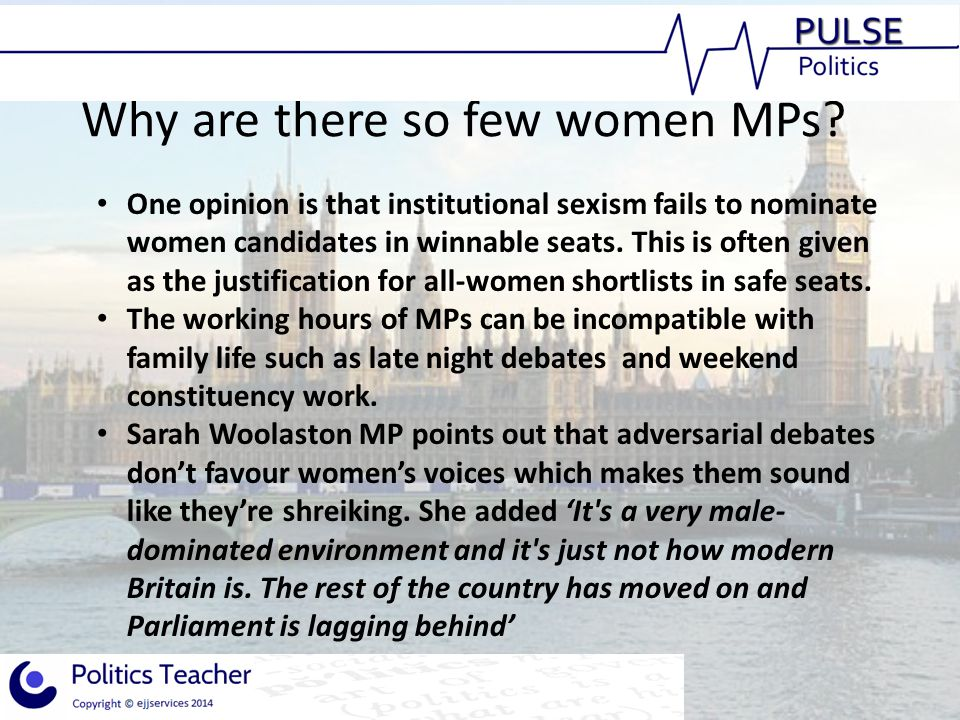 Why are there so few women MPs.