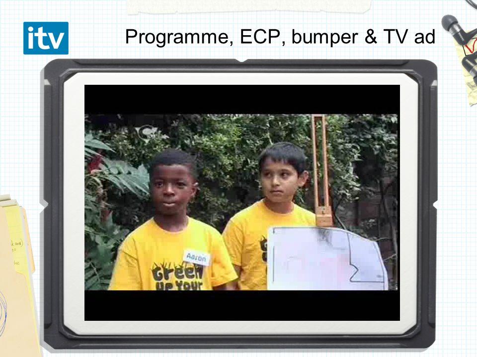 Programme, ECP, bumper & TV ad