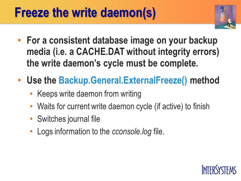 For a consistent database image on your backup media (i.e.