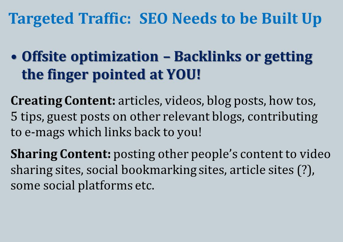 Offsite optimization – Backlinks or getting the finger pointed at YOU!Offsite optimization – Backlinks or getting the finger pointed at YOU.