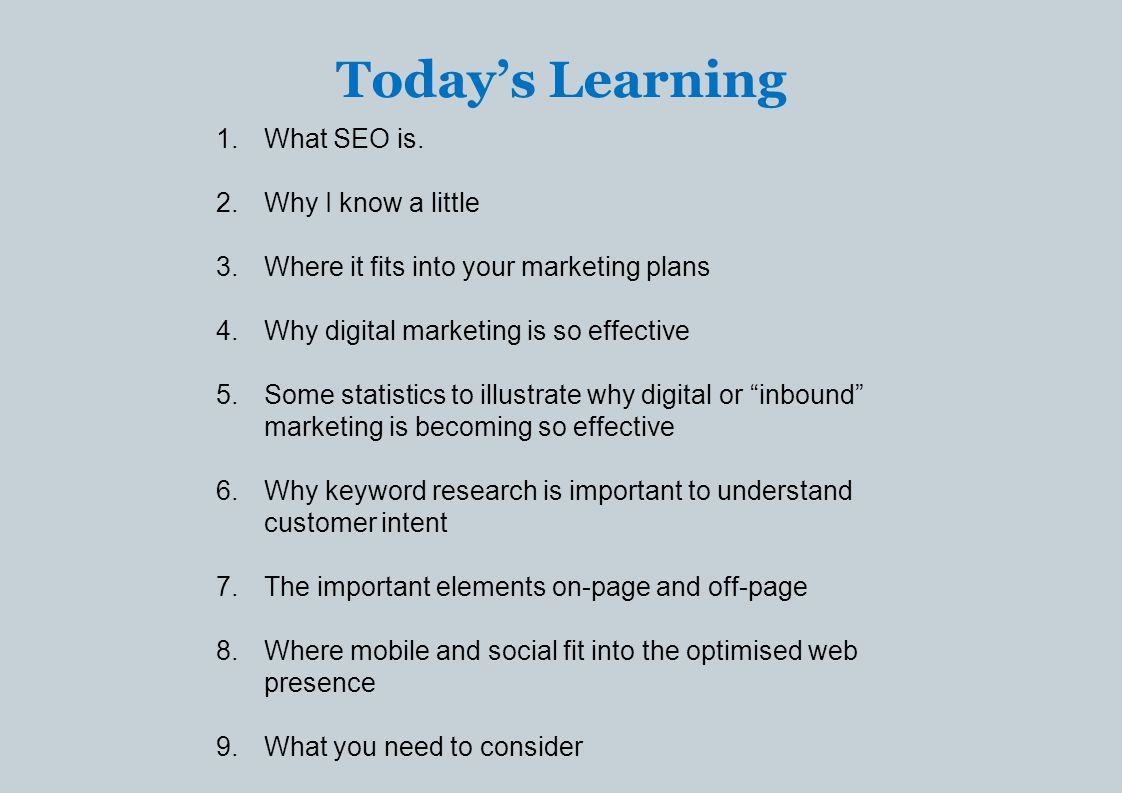 Today's Learning 1.What SEO is.