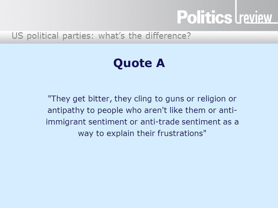 US political parties: what's the difference? Quote A