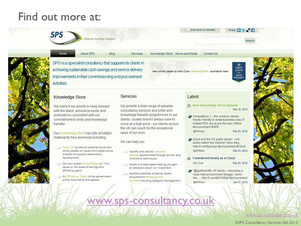 www.sps-consultancy.co.uk ©SPS Consultancy Services Ltd 2012 www.sps-consultancy.co.uk Find out more at: