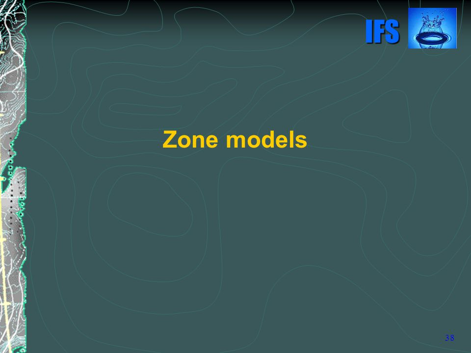 IFS 38 Zone models