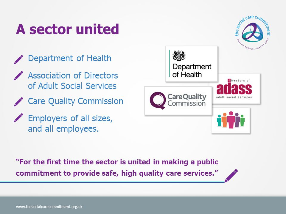 www.thesocialcarecommitment.org.uk Employers promise to give their workers the development they need.