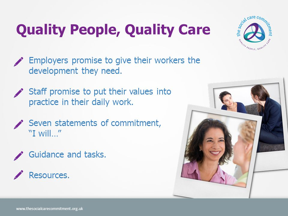 On the website you… www.thesocialcarecommitment.org.uk Download and print your certificate.