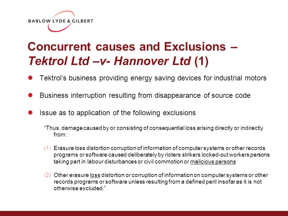 Concurrent causes and Exclusions – Tektrol Ltd –v- Hannover Ltd (1) Tektrol's business providing energy saving devices for industrial motors Business