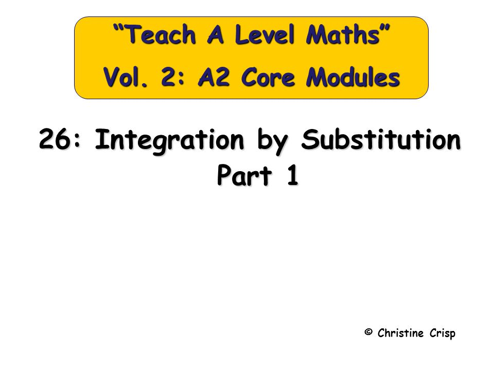 Integration by Substitution Part 1 Solutions: 2. Let So,