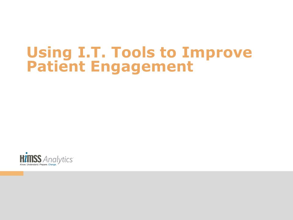 Using I.T. Tools to Improve Patient Engagement