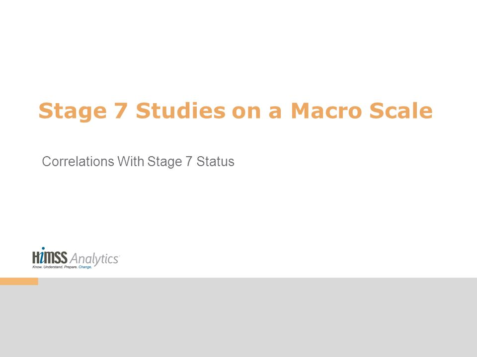 Stage 7 Studies on a Macro Scale Correlations With Stage 7 Status