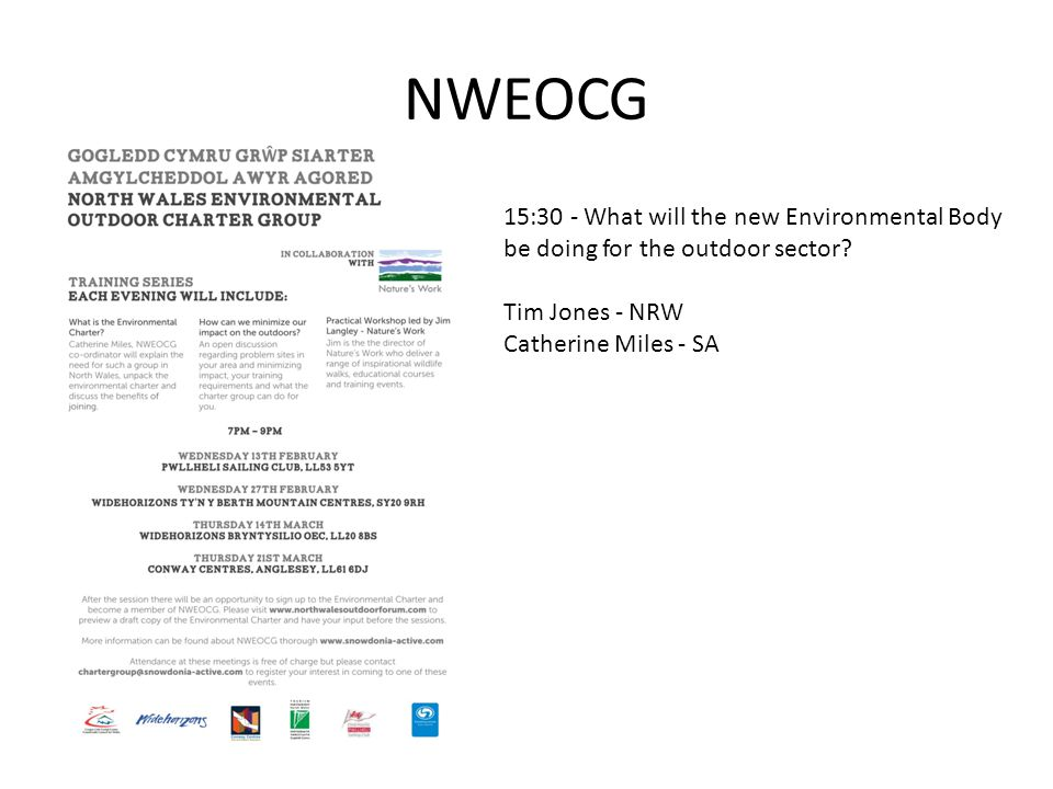 NWEOCG 15:30 - What will the new Environmental Body be doing for the outdoor sector.