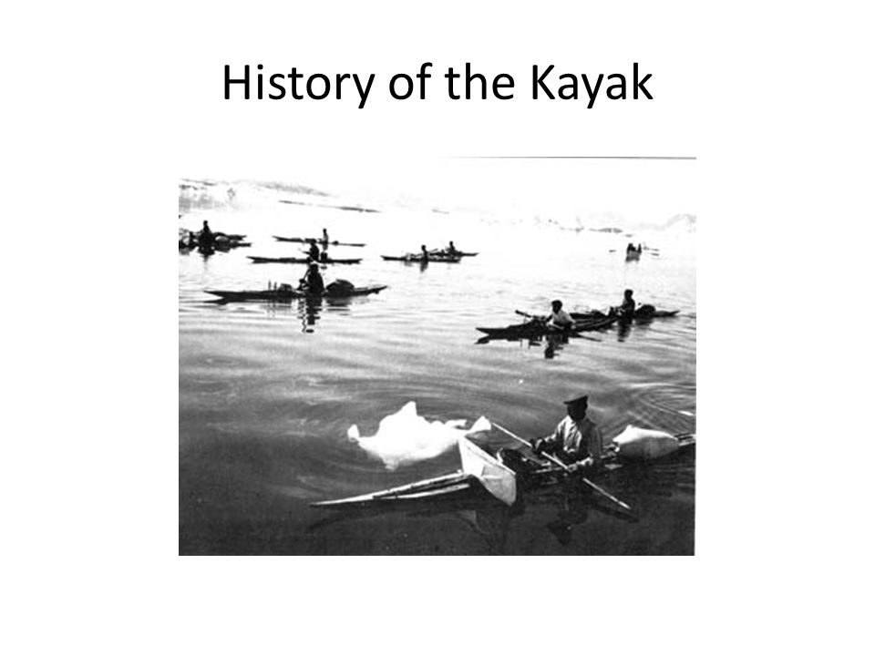 History of the Kayak