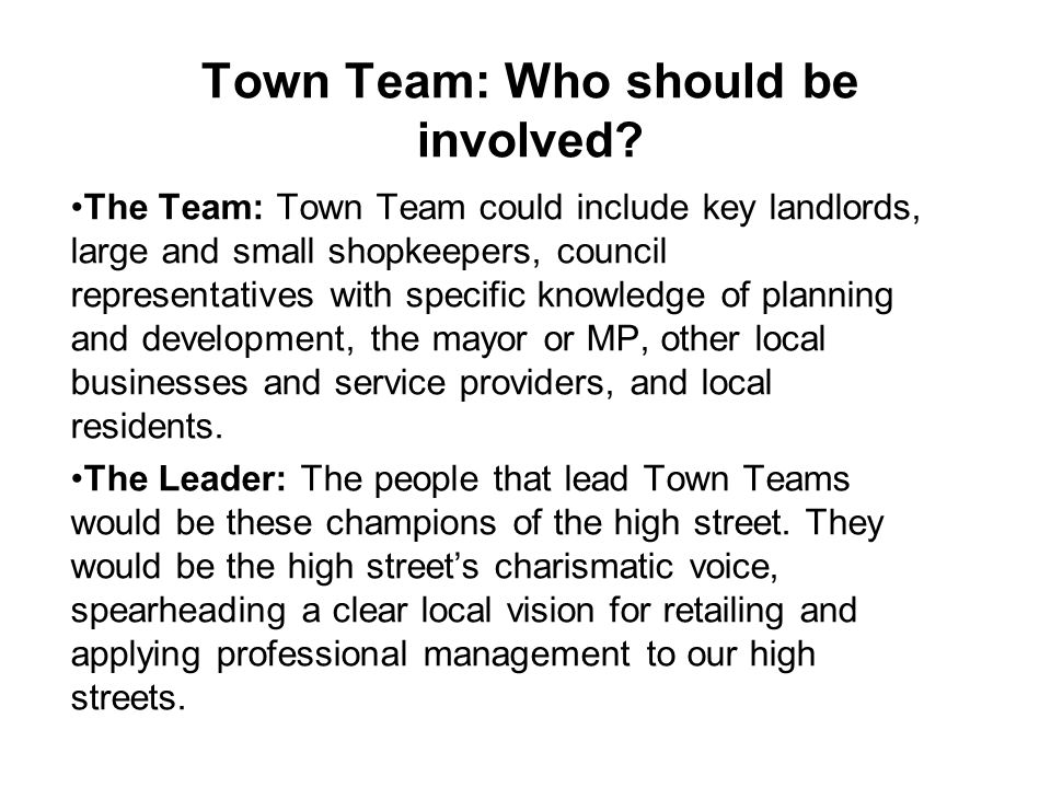 Town Team: Who should be involved.