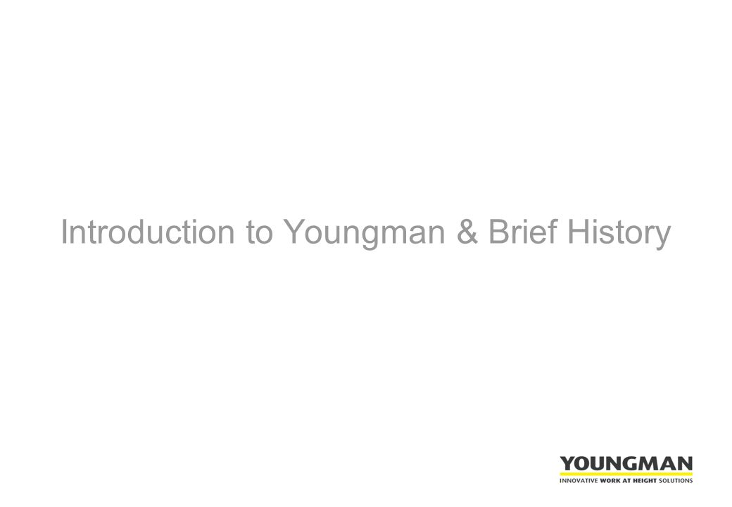 Introduction to Youngman & Brief History