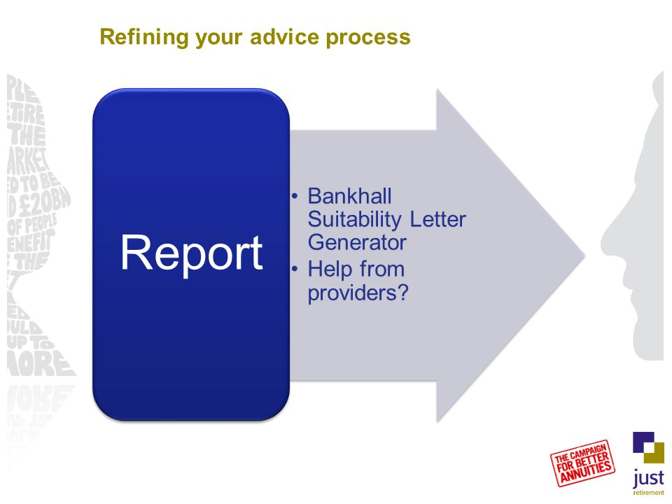 Refining your advice process Bankhall Suitability Letter Generator Help from providers Report