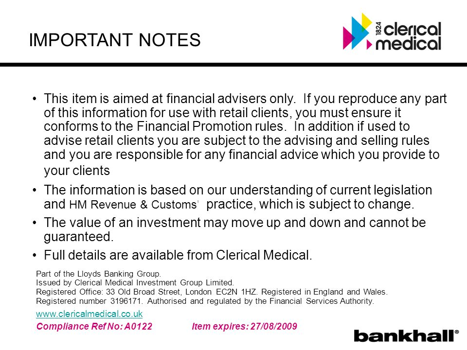 IMPORTANT NOTES This item is aimed at financial advisers only.