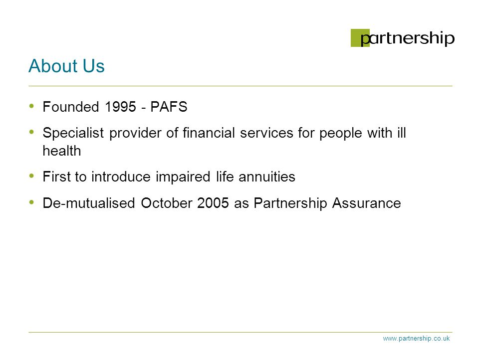 www.partnership.co.uk Question Do you agree that there is a case for annuitising now? 1 Yes 2 No