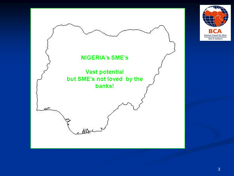 SME CHARACTERISTICS SME's across the globe fail to get the attention they SME's across the globe fail to get the attention they deserve deserve SME's are the growth engine of any economy – creating a multiplier effect SME's are the growth engine of any economy – creating a multiplier effect Today's SME may be tomorrow's Nestle, Dangote, Diageo or Shell perhaps Today's SME may be tomorrow's Nestle, Dangote, Diageo or Shell perhaps SME's outnumber large established businesses by a huge margin SME's outnumber large established businesses by a huge margin SME's collectively employ more people than large established companies SME's collectively employ more people than large established companies SME's are often responsible for driving innovation and competition in many economic sectors SME's are often responsible for driving innovation and competition in many economic sectors SME's need intensive care and nurturing to take-off on the path to growth and prosperity SME's need intensive care and nurturing to take-off on the path to growth and prosperity 4