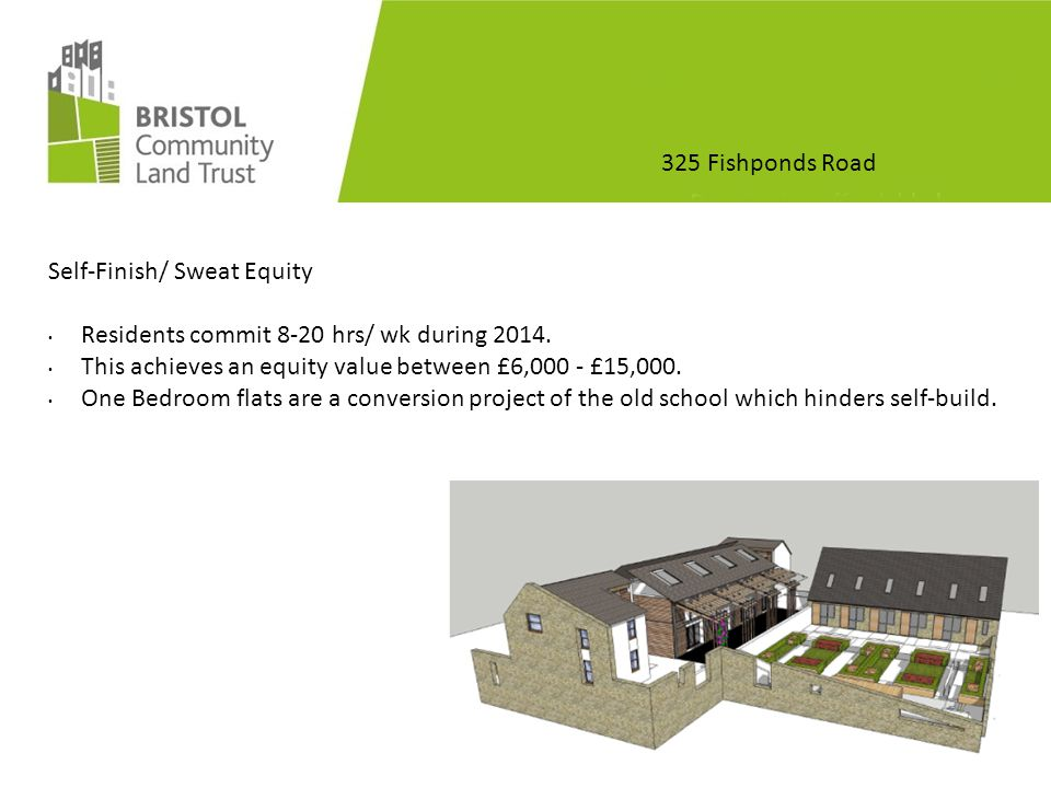 325 Fishponds Road Self-Finish/ Sweat Equity Challenges & considerations: Training audits and days.