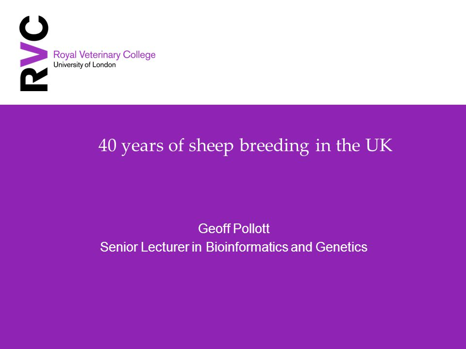 Survey 2012 Headlines Decline in purebred ewe numbers continues Increase in ad hoc crossbred ewes The continuing rise of the Texel as a terminal sire and as part of a crossbred ewe at the expense of the Suffolk Further imports of new breeds to Britain and the decline of established British breeds Yet more new composites