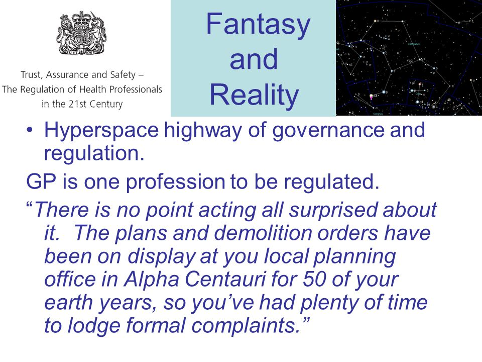 Fantasy and Reality Hyperspace highway of governance and regulation.
