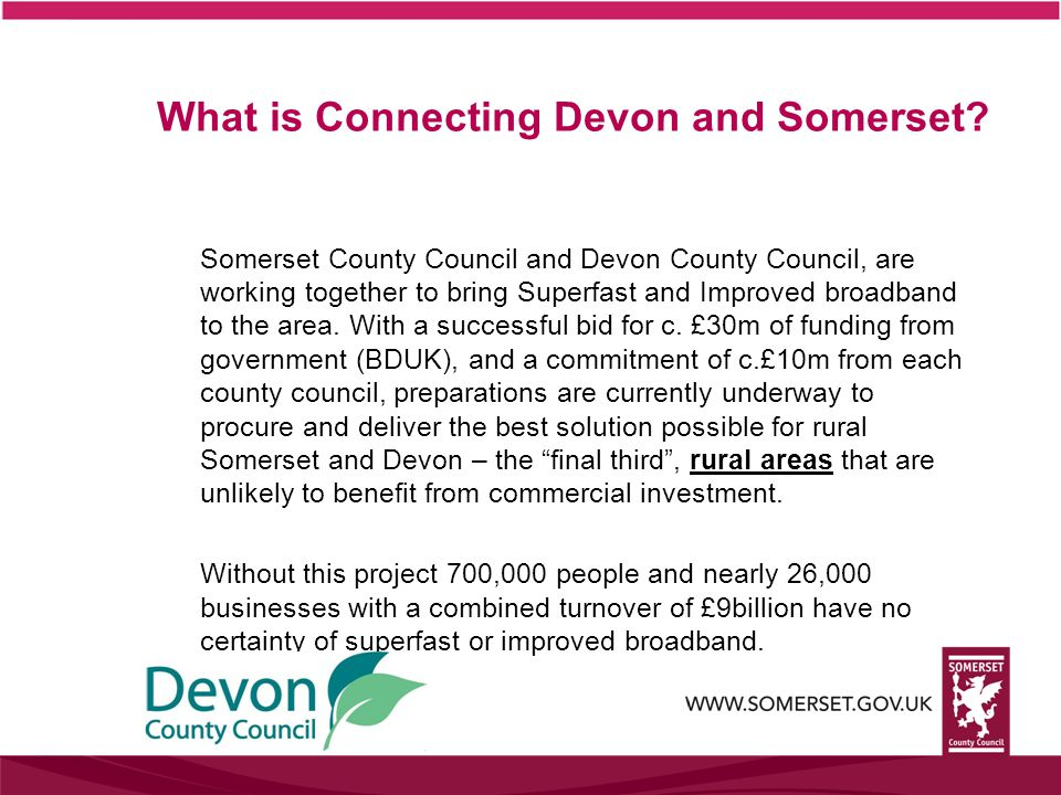 What is Connecting Devon and Somerset.