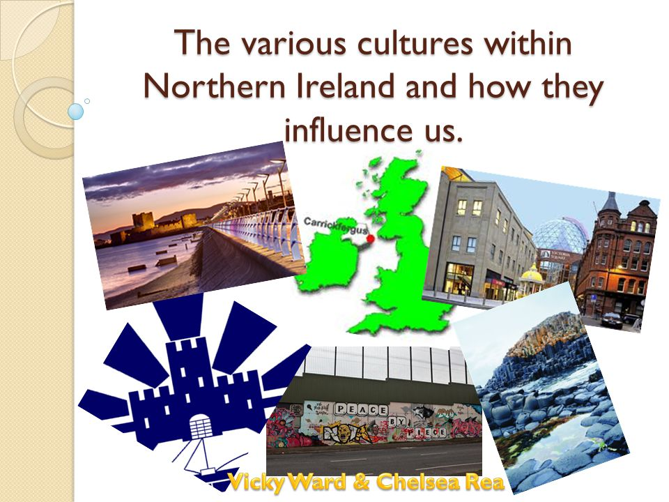 The various cultures within Northern Ireland and how they influence us.