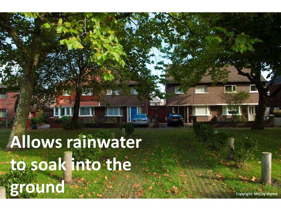 Channelling rainwater