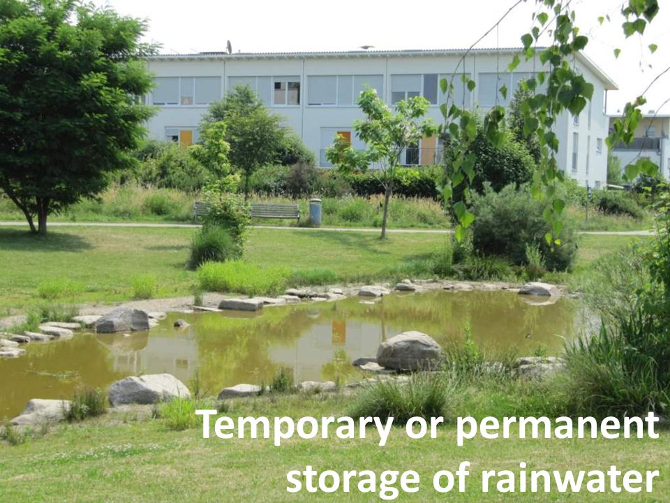 Temporary or permanent storage of rainwater