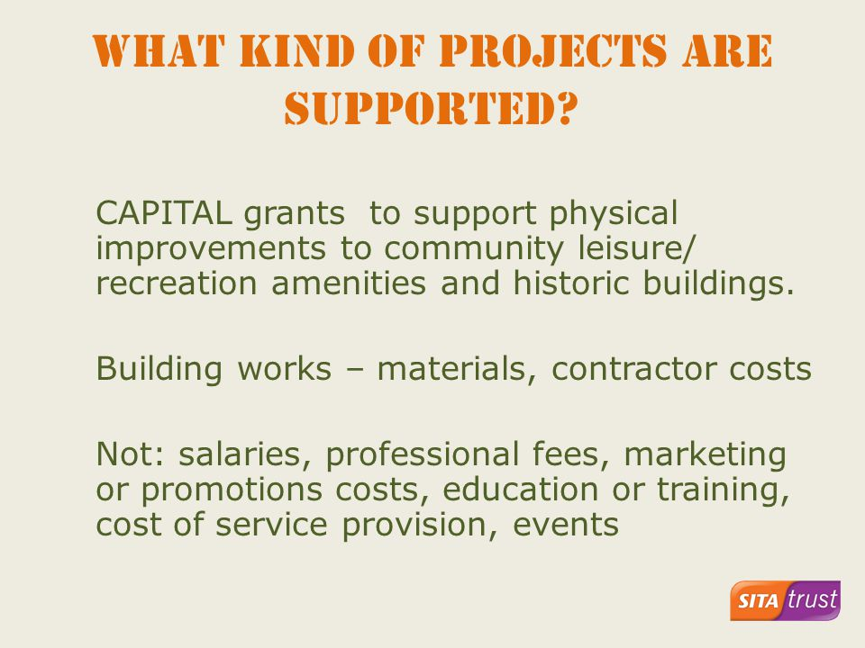 What kind of projects ARE supported.