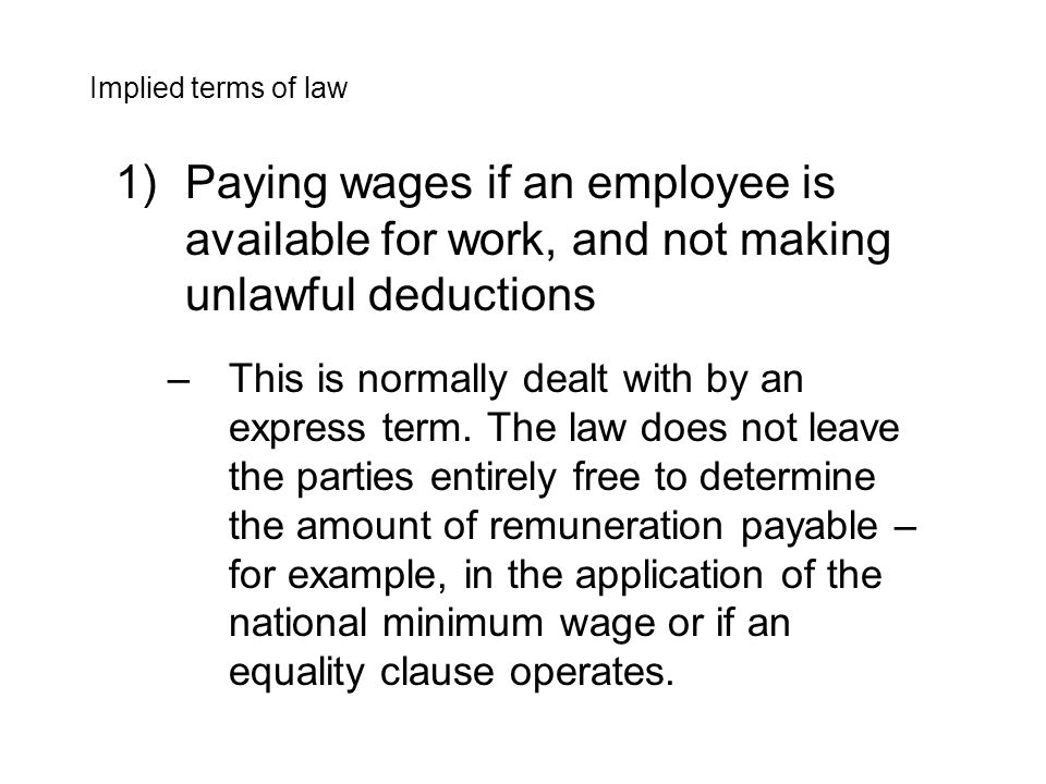 2)Providing work in circumstances where a lack of work will affect an employee's earnings, reputation or skills –Employers are generally not obliged to provide work, and most employees who receive their full contractual remuneration cannot complain if they are left idle.