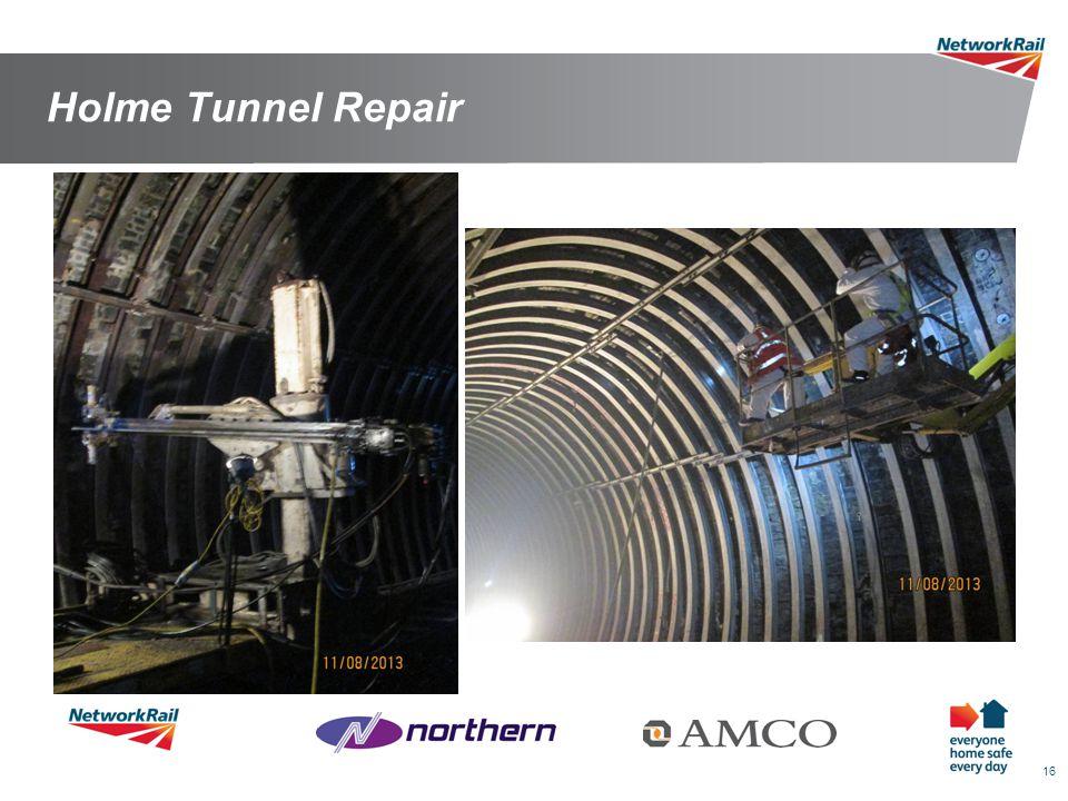 16 Holme Tunnel Repair