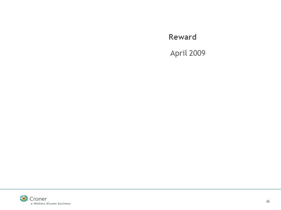 45 Reward April 2009