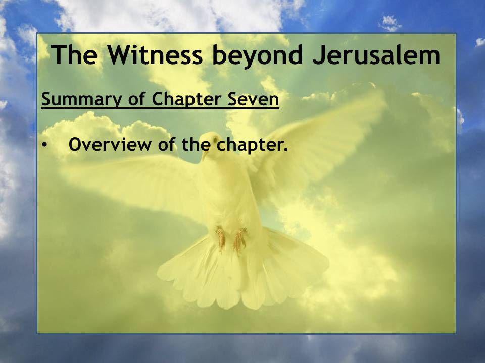 The Witness beyond Jerusalem The temple, which should have become their greatest blessing, was in fact their greatest curse; they had come to worship it instead of worshipping God.