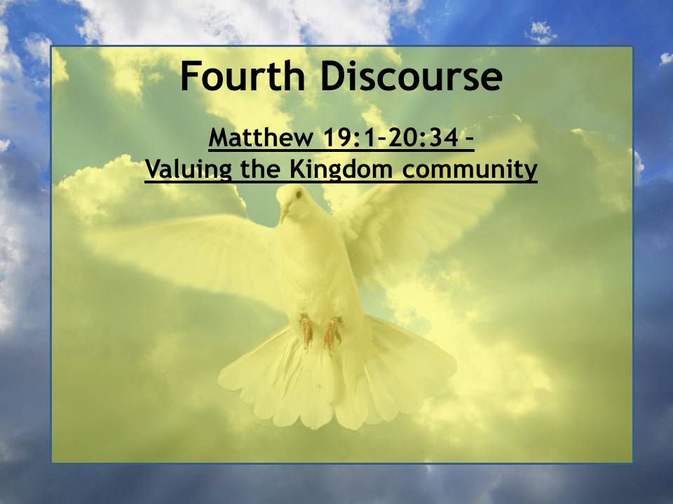 Fourth Discourse Matthew 19:13-15 – Jesus Blesses Little Children A number of young children are brought to Jesus to receive his blessing upon their lives, a common rabbinic tradition in Israel.